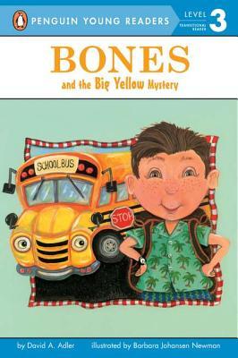 Bones and the Big Yellow Mystery By Adler, David A./ Newman, Barbara Johansen (ILT)