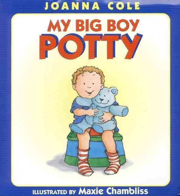 My Big Boy Potty By Cole, Joanna/ Chambliss, Maxie (ILT)
